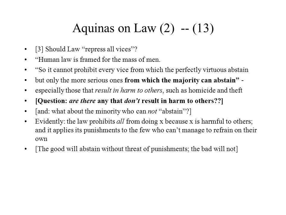 Aquinas on Law (2) -- (13) [3] Should Law repress all vices